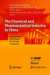 The Chemical and Pharmaceutical Industry in China by G. Festel