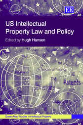 US Intellectual Property Law and Policy by Hugh Hansen