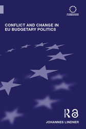 Conflict and Change in EU Budgetary Politics by Johannes Lindner