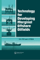 Technology for Developing Marginal Offshore Oilfields by D.A. Fee