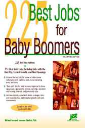 225 Best Jobs for Baby Boomers by Michael Farr