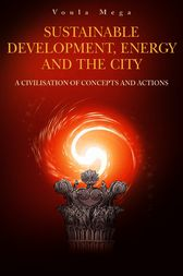 Sustainable Development, Energy and the City by Voula P. Mega