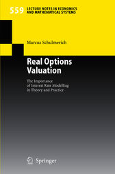 Real Options Valuation by Marcus Schulmerich