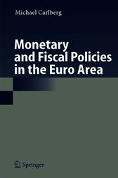 Monetary and Fiscal Policies in the Euro Area by Michael Carlberg