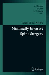 State of the Art for Minimally Invasive Spine Surgery by A. Dezawa