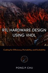 RTL Hardware Design Using VHDL by Pong P. Chu