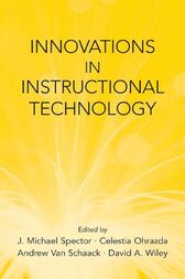 Innovations in Instructional Technology by J. Michael Spector