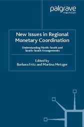 New Issues in Regional Monetary Coordination by Barbara Fritz