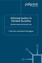 Informal Justice in Divided Societies by Colin Knox