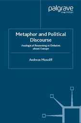 Metaphor and Political Discourse by Andreas Musolff