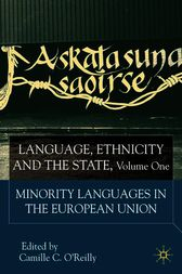 Language, Ethnicity and the State, Volume 1 by Camille C. O'Reilly