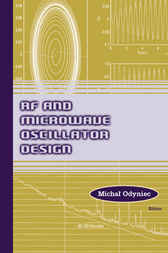 RF and Microwave Oscillator Design by Micha Odyniec