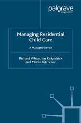 Managing Residential Childcare by Richard Whipp