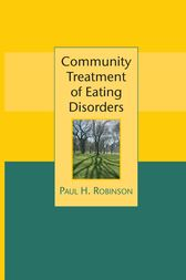 Community Treatment of Eating Disorders by Paul Robinson