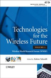 Technologies for the Wireless Future by Rahim Tafazolli