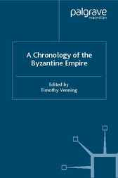 Chronology of the Byzantine Empire by Timothy Venning