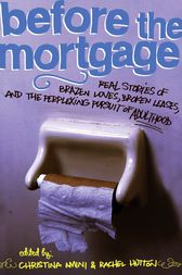 Before the Mortgage by Christina Amini
