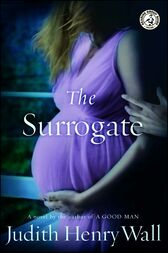 The Surrogate by Judith Henry Wall