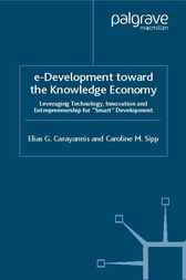 e-Development towards the Knowledge Economy by Elias G. Carayannis