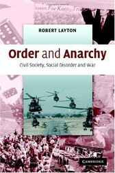 Order and Anarchy by Robert Layton
