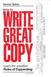 How to Write Great Copy by Dominic Gettins