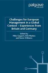 Challenges for European Management in a Global Context: Experiences From Britain and Germany