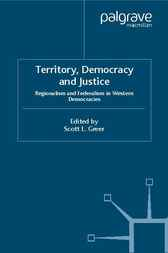 Territory, Democracy and Justice by Scott L. Greer