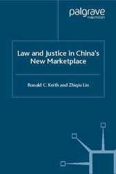 Law and Justice in China's New Marketplace by Ronald C. Keith