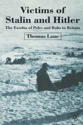 Victims of Stalin and Hitler by Thomas Lane