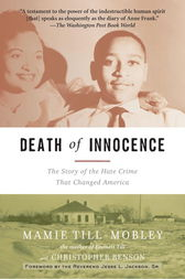 Death of Innocence by Mamie Till-Mobley