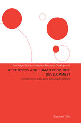 Aesthetics and Human Resource Development by Stephen Gibb