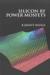 Silicon Rf Power Mosfets by B Jayant Baliga