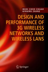 Design and Performance of 3G Wireless Networks and Wireless LANs by Mooi Choo Chuah