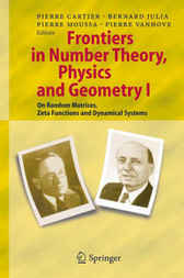 Frontiers in Number Theory, Physics and Geometry I by Michael R. Tehranchi