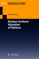 Market-Conform Valuation of Options by Tobias Herwig