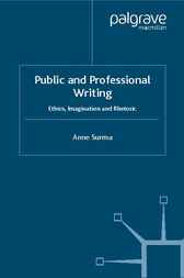 Public and Professional Writing by Anne Surma