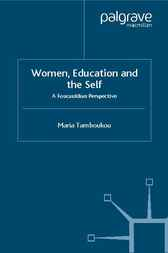 Women, Education and the Self by Maria Tamboukou