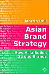 Asian Brand Strategy by Martin Roll