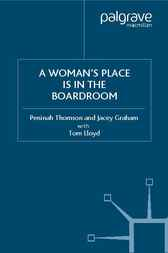 A Woman's Place is in the Boardroom by Peninah Thomson