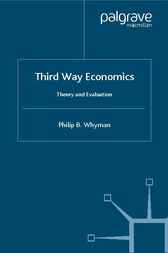Third Way Economics by Philip B. Whyman