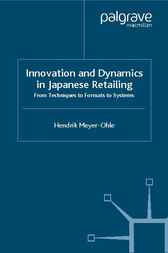 Innovation and Dynamics in Japanese Retailing by Hendrik Meyer-Ohle