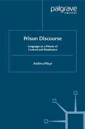 Prison Discourse by Andrea Mayr