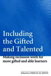 Including the Gifted and Talented by Chris Smith