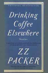 Drinking Coffee Elsewhere by ZZ Packer