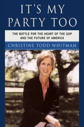 It's My Party Too by Christine Todd Whitman