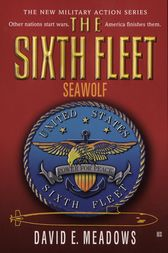 Sixth Fleet, The: Seawolf by David E. Meadows