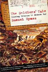 The Soldiers' Tale by Samuel Hynes