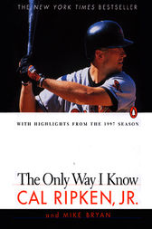 The Only Way I Know by Cal Ripken