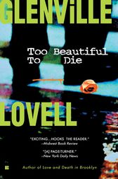 Too Beautiful to Die by Glenville Lovell