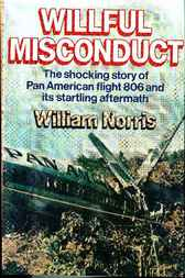 Wilfull Misconduct by William Norris